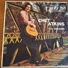 Discos de vinilo: CHET ATKINS - Y SU GUITARRA ******* RARO EP ESPAÑOL 1958 BUEN ESTADO. Lote 243215155