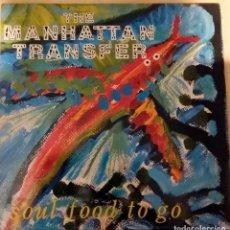 """Discos de vinilo: MANHATTAN TRANSFER """"SOUL FOOD TO GO"""". Lote 243245290"""