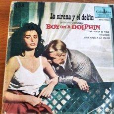 Discos de vinilo: BOY ON A DOLPHIN BSO ******* RARO EP ESPAÑOL!. Lote 243277255