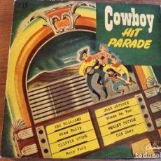 Discos de vinilo: VVAA - COWBOY HIT PARADE ******* RARO EP ESPAÑOL 1960 JACK GUTHRIE TEX WILLIAMS. Lote 243281105