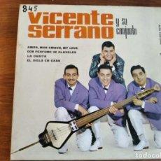 Discos de vinilo: VICENTE SERRANO Y SU CONJUNTO ************** RARO EP 1963. Lote 243296725