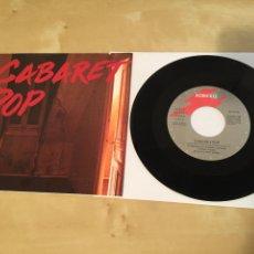 """Discos de vinilo: CABARET POP / ADICTOS AL AMOR - SINGLE RADIO 7"""" - DIEGO VASALLO DUNCAN DHU 1991. Lote 243297040"""