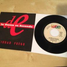 """Discos de vinilo: LA DAMA SE ESCONDE - CIUDAD FUEGO / IDEM - SINGLE PROMO RADIO 7"""" - 1991. Lote 243298380"""