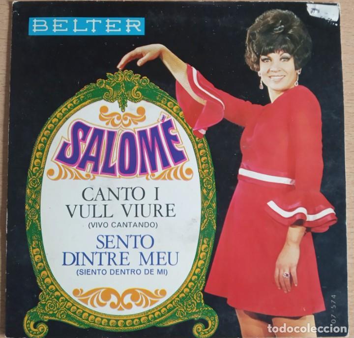 SINGLE SALOME - CANTO I VULL VIURE - ( VIVO CANTANDO EN CATALAN) (Música - Discos - Singles Vinilo - Solistas Españoles de los 50 y 60)