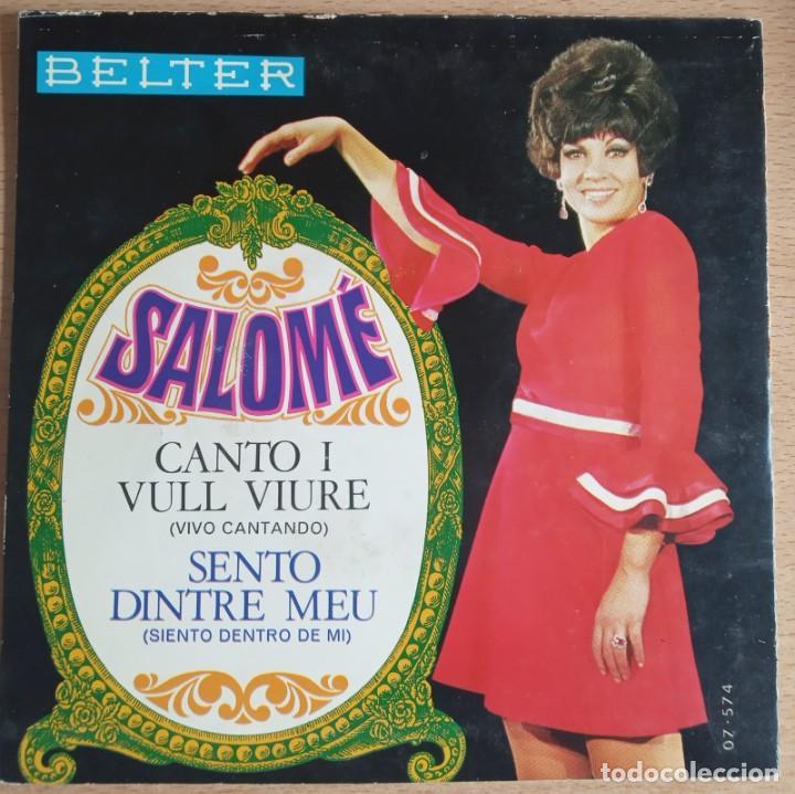 Discos de vinilo: SINGLE SALOME - CANTO I VULL VIURE - ( VIVO CANTANDO EN CATALAN) - Foto 2 - 243309850