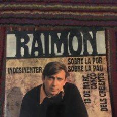 Discos de vinilo: RAIMON -EP VINILO 7''- INDESINENTER / SOBRE LA POR / SOBRE LA PAU / 13 DE MARÇ.... Lote 243321235