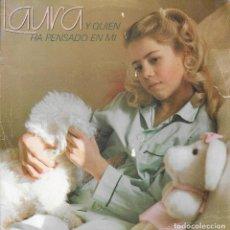 Discos de vinilo: LAURA Y QUIEN A PENSADO EN MI. Lote 243323420