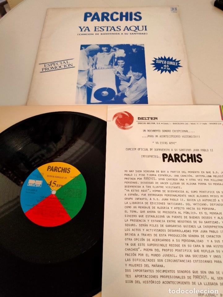 PARCHIS YA ESTAS AQUI CON HOJA DE PRENSA (Música - Discos de Vinilo - Maxi Singles - Música Infantil)