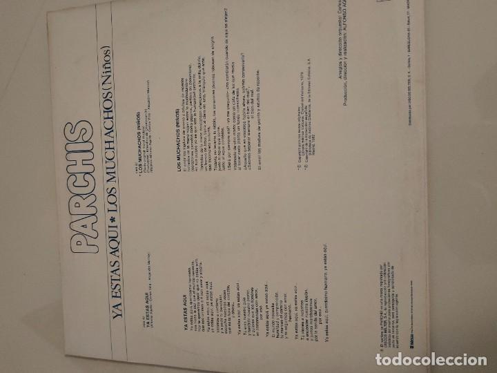 Discos de vinilo: PARCHIS YA ESTAS AQUI con hoja de prensa - Foto 2 - 243331705