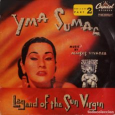 Discos de vinilo: YMA SUMAC//LAMENTO+3//EP//PART 2//LEGEND OF THE SUN VIRGIN//1958//CAPITOL. Lote 243335085