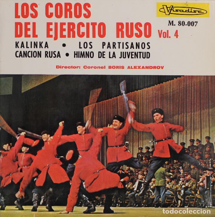 LOS COROS DEL EJERCITO RUSO VOL.4//KALINKA+3//EP//1966//VISADISC (Música - Discos de Vinilo - EPs - Étnicas y Músicas del Mundo)
