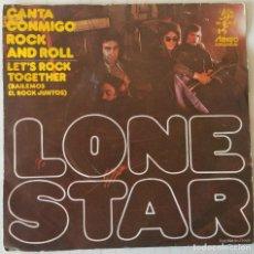 Disques de vinyle: LONE STAR - CANTA CONMIGO ROCK AND ROLL UNIC - 1973. Lote 243356410