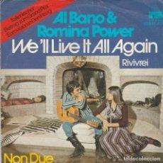 Discos de vinilo: 45 GIRI ALBANO & ROMINA POWER RIVIVREI /WE'LL LIVE IT ALL AGAIN ITALIENISCHER BEITRAG ZUM GRANDPRIX. Lote 243372850