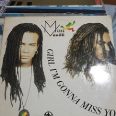 Discos de vinilo: MILLI VANILLI . GIRL I'M GONNA MISS YOU. Lote 243372920