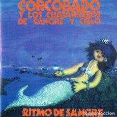 Disques de vinyle: CORCOBADO Y LOS CHATARREROS DE SANGRE Y CIELO - RITMO DE SANGRE - LP. Lote 256161920