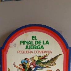Discos de vinilo: SUPER SINGLE - EL FINAL DE LA JUERGA - PEQUEÑA COMPAÑIA -CONGA - RASPA - VACA LECHERA - TEQUI. Lote 235092505