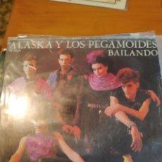 Discos de vinilo: ALASKA Y LOS PEGAMOIDES. BAILANDO. SINGLE.. Lote 243403605