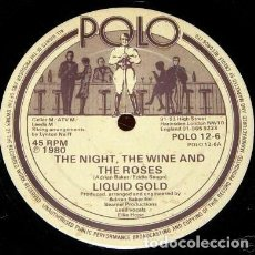 Discos de vinilo: LIQUID GOLD – THE NIGHT, THE WINE AND THE ROSES. Lote 243409520