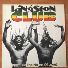 Discos de vinilo: KINGSTON CLUB ‎– PRIDE (IN THE NAME OF LOVE). Lote 243410640