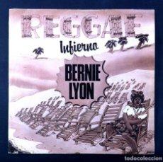 Discos de vinilo: BERNIE LYON - INFIERNO / WHITE FISH - SINGLE 1980 - BARCLAY. Lote 243454375