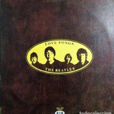 Discos de vinilo: THE BEATLES - LOVE SONGS - LP 1ª EDICION - VENEZUELA 1977 CON LABELS BLANCOS #. Lote 243457575