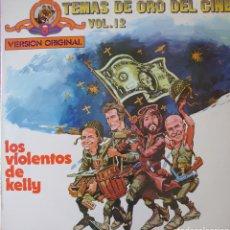 Disques de vinyle: BANDA SONORA DE LA PELÍCULA LOS VIOLENTOS DE KELLY LP SELLO MGM EDITADO EN ESPAÑA AÑO 1973.... Lote 243458245