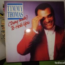 Discos de vinil: DISCO TIMMY THOMAS - (DYING INSIDE) - TO HOLD YOU. Lote 243489090