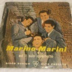 Discos de vinilo: EP MARINO MARINI GIOVANNINO ALLA TORRETTA Y OTROS - DURIUM ECGE 75126 -PEDIDOS MINIMO 7€. Lote 243499000