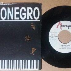 Discos de vinilo: PIANONEGRO / RADIO EDIT / SINGLE 7 PULGADAS. Lote 243518620
