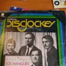 Discos de vinilo: KRAFTWERK LOS MANIQUIES. SINGLE. Lote 243522610