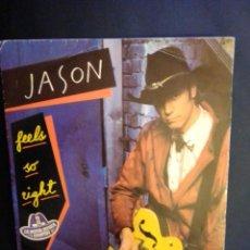 Discos de vinilo: JASON & THE SCORCHERS. SINGLE. FEEL SO RIGHT. Lote 243524490