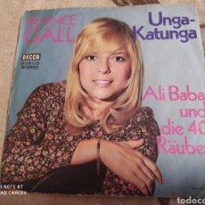 Discos de vinilo: FRANCE GALL–UNGA-KATUNGA . SINGLE VINILO GERMANY 1971. Lote 243527295