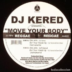 "Discos de vinilo: DJ KERED FEAT, DON OMAR ‎– PRESENTS ""MOVE YOUR BODY"". Lote 243530590"