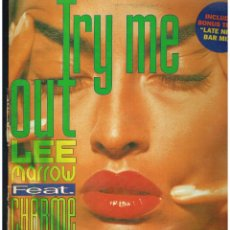 Discos de vinilo: LEE MARROW FEAT. CHARME - TRY ME OUT - MAXI SINGLE 1993 - ED. ESPAÑA. Lote 288528323