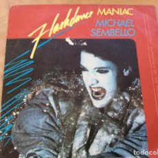 Discos de vinilo: MICHAEL SEMBELLO, MANIAC (VOCAL Y INSTRUMENTAL). BSO. FLASHDANCE. 1983. Lote 243549555