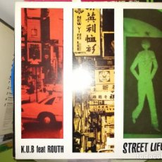 Dischi in vinile: DISCO K.U.B FEAT ROUTH - STREET LIFE. Lote 243551800