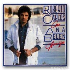 Dischi in vinile: ROBERTO CARLOS CON ANA BELEN - AMIGA. Lote 243560045