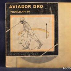 Discos de vinilo: AVIADOR DRO - NUCLEAR, SÍ - EP. Lote 243565370