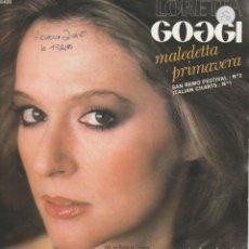 Discos de vinilo: 45 GIRI LORETTA GOGGI MALEDETTA PRIMAVERA /MI SOLLETICA L'IDEA WEA BELGIUM SANREMO 1981 COVER UNA. Lote 243593780