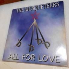 Discos de vinilo: THE MUSQUETEERS - ALL FOR LOVE. Lote 243609635
