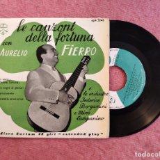 Discos de vinilo: EP AURELIO FIERRO - LE CANZONI DELLA FORTUNA +4 - EPA 3048 - ITALY PRESS (VG++/VG++). Lote 243612210
