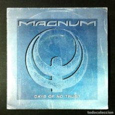 Discos de vinilo: MAGNUM - DAYS OF NO TRUST / MAYBE TONIGHT - SINGLE 1988 - POLYDOR. Lote 243615285