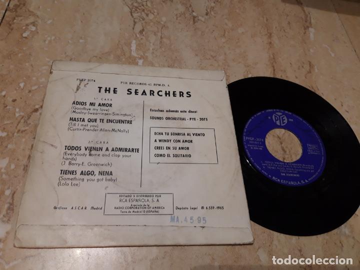 Discos de vinilo: THE SEARCHERS*ADIOS MI AMOR +3*EDICION ESPAÑOLA EP PYE 1966- - Foto 2 - 243615855