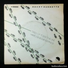 Discos de vinilo: ROCKY BURNETTE - TIRED OF TOEIN' THE LINE / CLOWNS FROM OUTER - SINGLE 1980 - EMI. Lote 243616740