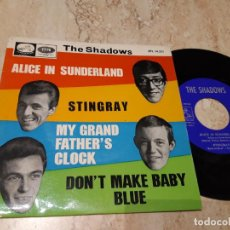 Discos de vinilo: THE SHADOWS / MY GRANDFATHER'S CLOCK / DON'T MAKE MY BABY BLUE / ALICE IN SUNDERLAND / ESPAÑA-1966-. Lote 243616975