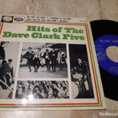 Discos de vinilo: THE DAVE CLARK FIVE ( HITS) ANY WAY YOU WANT IT+ 3 EP SPAIN 1964-. Lote 243622945