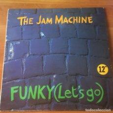 Discos de vinilo: FUNKY (LET'S GO)PORTADA MÁS IMÁGENES THE JAM MACHINE – FUNKY (LET'S GO). Lote 243623030