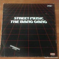 Discos de vinilo: THE BANG GANG – STREET MUSIC. Lote 243624045