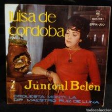 Discos de vinilo: LUISA DE CORDOBA - DESDE EL BELÉN. Lote 243633730