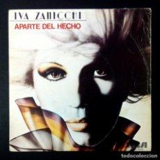 Discos de vinilo: IVA ZANICCHI - APARTE DEL HECHO / LA VALIJA - SINGLE 1980 - RCA. Lote 243635215
